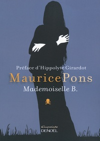 Maurice Pons - Mademoiselle B..