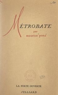 Maurice Pons et Robert Kanters - Métrobate.