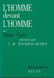 Maurice Pontet - L'homme devant l'homme.