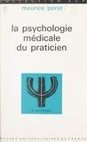 Maurice Porot et Paul Fraisse - La psychologie médicale du praticien.