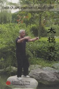 Taiji Quan, tradition et modernité - Edition français-chinois.pdf