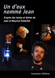 Maurice Pottecher et Jean Pottecher - Un d'eux nommé Jean.