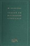 Maurice Pradines - Traité de psychologie générale....