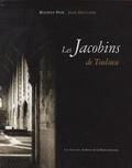 Maurice Prin et Jean Dieuzaide - L'ensemble conventuel des Jacobins de Toulouse - Son histoire, son architecture, son sauvetage et sa renaissance.