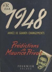 Maurice Privat - 1948, année de grands changements.