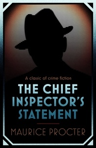 Maurice Procter - The Chief Inspector's Statement.