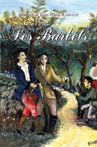 Maurice Rainaud et Jean-Marie Rainaud - Les barbets.