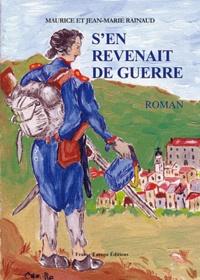 Maurice Rainaud et Jean-Marie Rainaud - S'en revenait de guerre.