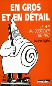 Maurice Rajsfus - En gros et en détail - Le Pen au quotidien 1987-1997.