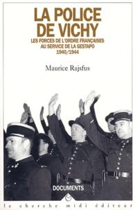 Deedr.fr La police de Vichy - Les forces de l'ordre française au service de la Gestapo 1940-1944 Image