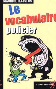 Maurice Rajsfus - Le vocabulaire policier.