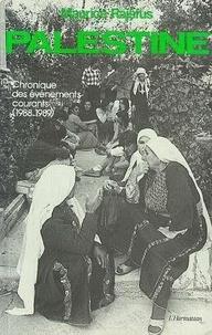 Maurice Rajsfus - Palestine - Chronique des événements courants (1988-1989).