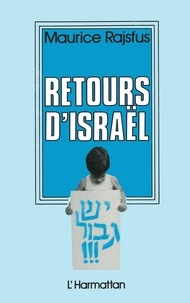 Maurice Rajsfus - Retours d'Israël.