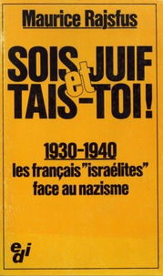 Accentsonline.fr Sois Juif et tais-toi! - 1930-1940, les Français
