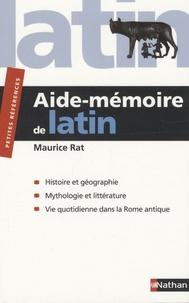 Aide-mémoire de Latin - Maurice Rat |