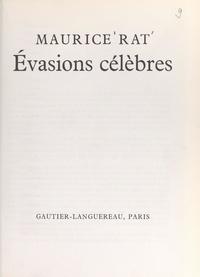 Maurice Rat et Françoise Wittmann - Évasions célèbres.