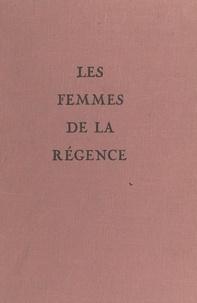 Maurice Rat - Les femmes de la Régence.