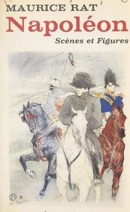 Maurice Rat - Napoléon - Scènes et Figures.