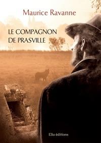 Maurice Ravanne - Le compagnon de Prasville.