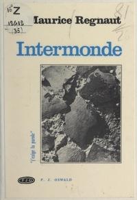 Maurice Regnaut et Pierre Jean Oswald - Intermonde.