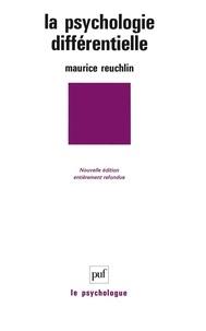 Maurice Reuchlin - La psychologie différentielle.