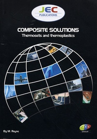 Maurice Reyne - Composite solutions - Thermosets and thermoplastics.