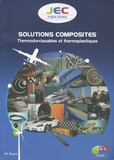 Maurice Reyne - Solutions composites - Thermodurcissables et thermoplastiques.