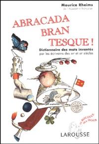 Abracadabrantesque - Dictionnaire des mots inventés par les écrivains des XIXe et XXe siècles.pdf