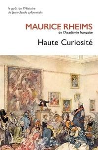 Maurice Rheims - Haute curiosité.
