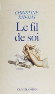 Maurice Rheims - Le Fil de soi.