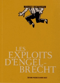 Maurice Richardson - Les exploits d'Engelbrecht.