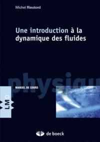 Une introduction à la dynamique des fluides.pdf