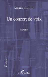 Maurice Riguet - Un concert de voix.