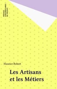Maurice Robert - Les artisans et les métiers.