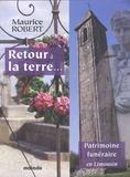 Maurice Robert - Retour à la terre... - Patrimoine funéraire en Limousin.
