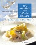 Maurice Roeckel et Marcel Ehrhard - 100 recettes pour 100 vins d'Alsace - Bacchus à la table des Etoiles d'Alsace.