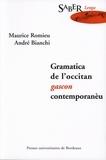 Maurice Romieu et André Bianchi - Gramatica de l'occitan gascon contemporanèu.