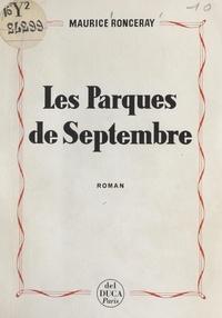 Maurice Ronceray - Les Parques de septembre.