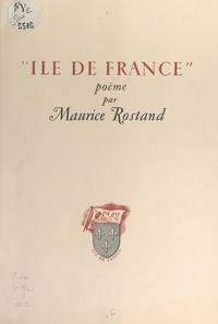 Maurice Rostand - Île de France.