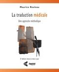 Maurice Rouleau - La traduction médicale - Une approche méthodique, 2e édition.