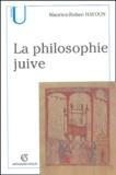 Maurice-Ruben Hayoun - La philosophie juive.