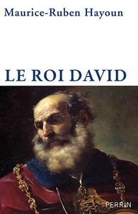 Maurice-Ruben Hayoun - Le roi David.
