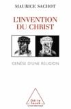 Maurice Sachot - Invention du Christ (L') - Genèse d'une religion.