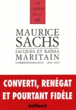 Maurice Sachs et Jacques Maritain - Correspondance 1925-1939.