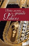 Maurice Saelens - Petits secrets des grands palaces.