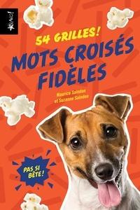 Maurice Saindon et Suzanne Saindon - Mots croisés fidèles - 54 grilles !.