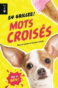 Maurice Saindon et Suzanne Saindon - Mots croisés - 54 grilles !.
