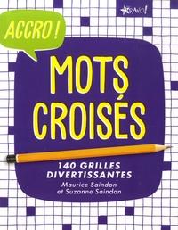 Maurice Saindon et Suzanne Saindon - Mots croisés - 140 grilles divertissantes.