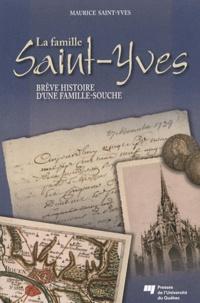 La famille Saint-Yves - Brève histoire dune famille-souche.pdf
