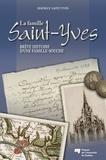 Maurice Saint-Yves - La famille Saint-Yves - Brève histoire d'une famille-souche.